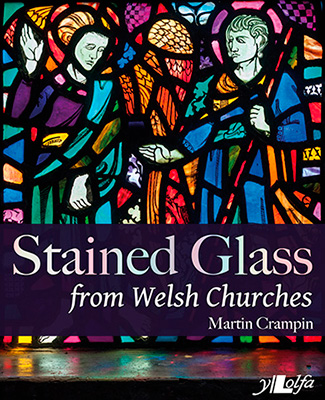 Cover of Stained Glass from Welsh Churches